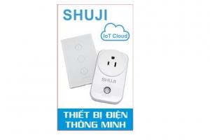 Hướng dẫn cài đặt và sử dụng thiết bị thông minh Shuji